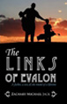 The Links of Evalon Praised by Golf in America Author