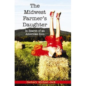 July 2012 Release: The Midwest Farmer's Daughter