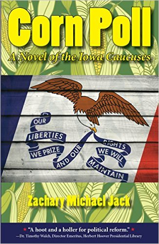 Corn Poll: A Novel of the Iowa Caucuses Earns 5-star National Review