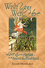 Wish You Were Here: Love and Longing in an American Heartland Out Now